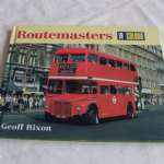 Routemasters in Colour by Geoff Rixon Hardback 1999